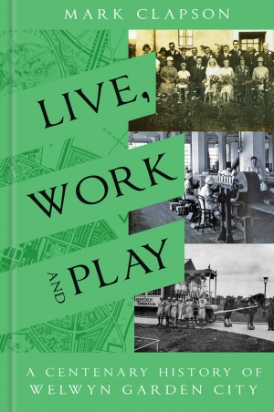 Live, Work & Play - A Centenary History of WGC by Mark Clapson