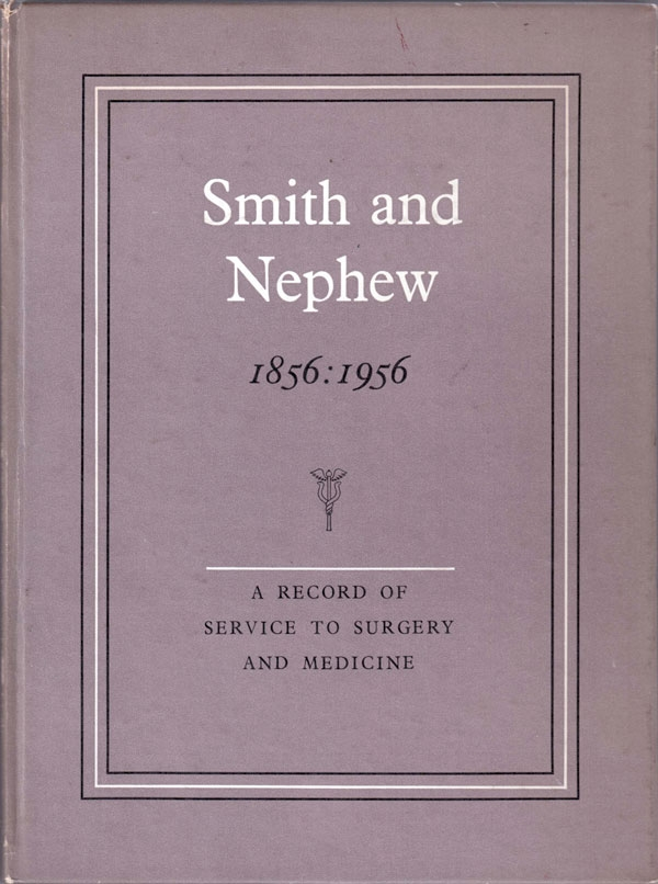 Smith & Nephew 1856-1956