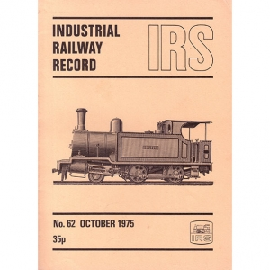 Cover of Industrial Railways Record No.62 October 1975
